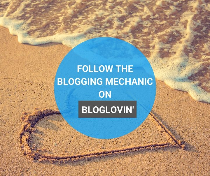 Follow the Blogging Mechanic on Bloglovin