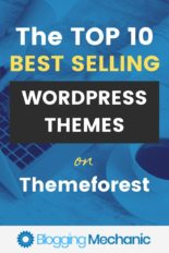 The Top 10 Best Selling Templates and Themes for WordPress on Themeforest - Blog Theme Design Ideas