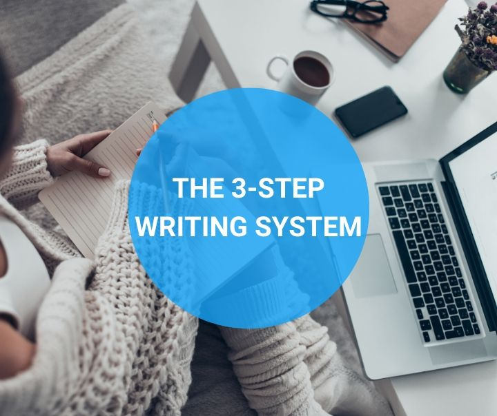 The 3-Step Writing System