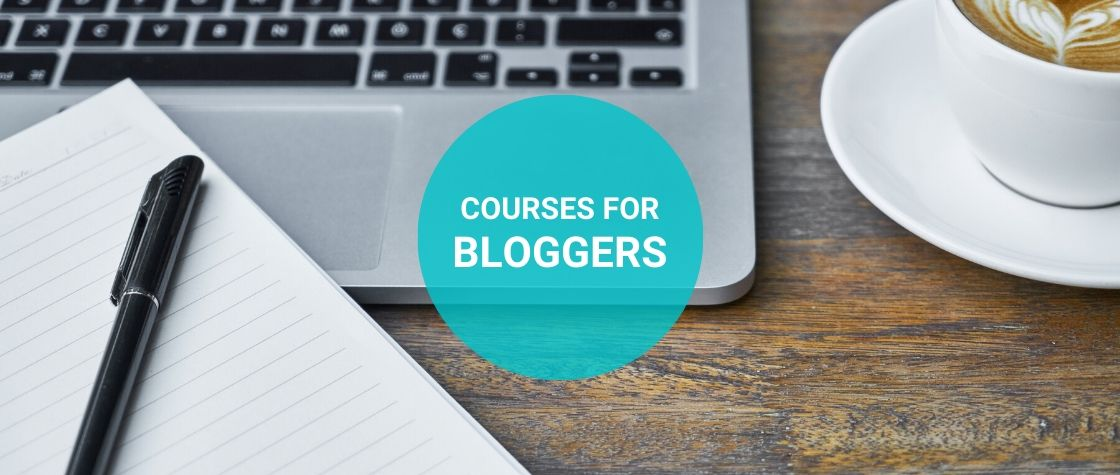 Courses for Bloggers