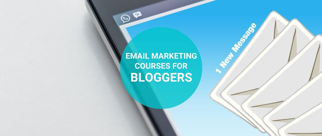 Email Marketing Courses for Bloggers
