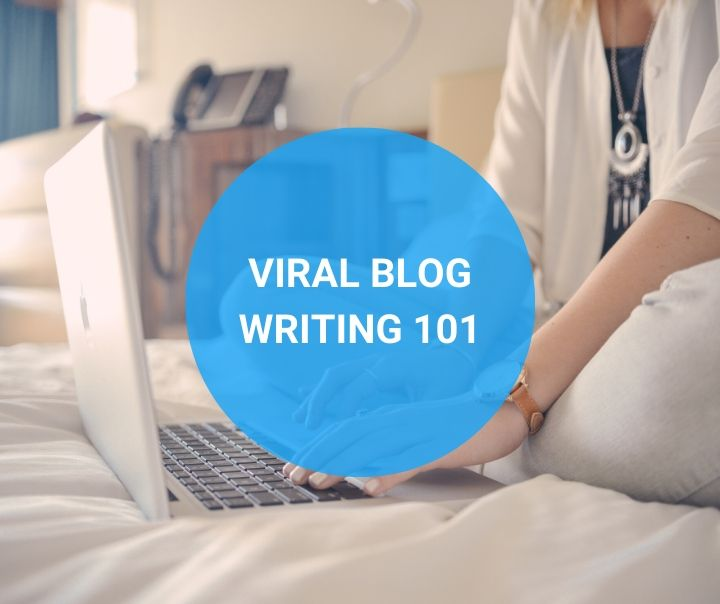 Viral Blog Writing Course 101