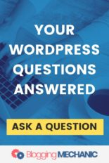 Ask a Question About WordPress.  Get it answered by a Pro. WordPress Help is at hand.