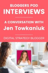 Interview with Blogger and Digital Marketing Strategist Jen Towkaniuk