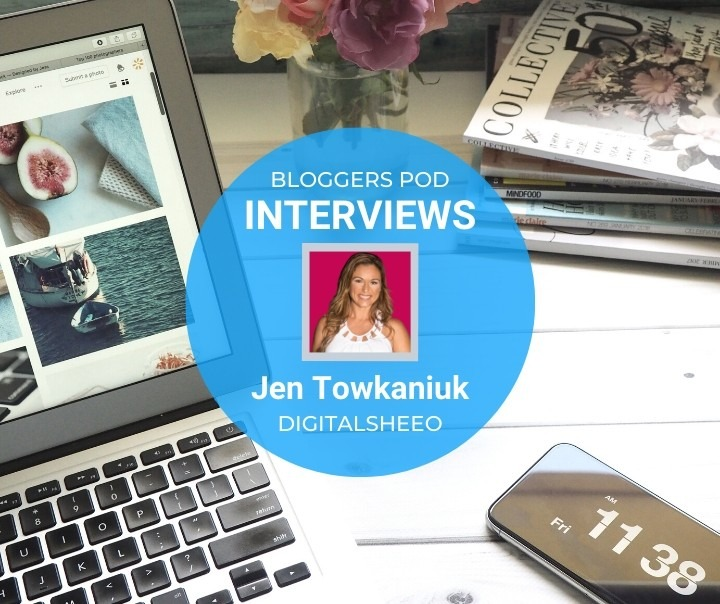 Bloggers Pod Inteviews - Jen Towkaniuk of DigitalSheeo