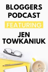 Bloggers Pod Podcast featuring Jen Towkaniuk of DigitalSheeo