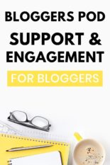 Bloggers Support Groups and Engagement Pods