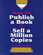 Publish a Book and sell a million copies