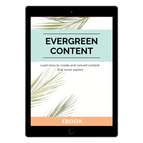 Evergreen Content Strategies: Learn how to create and convert content that never expires
