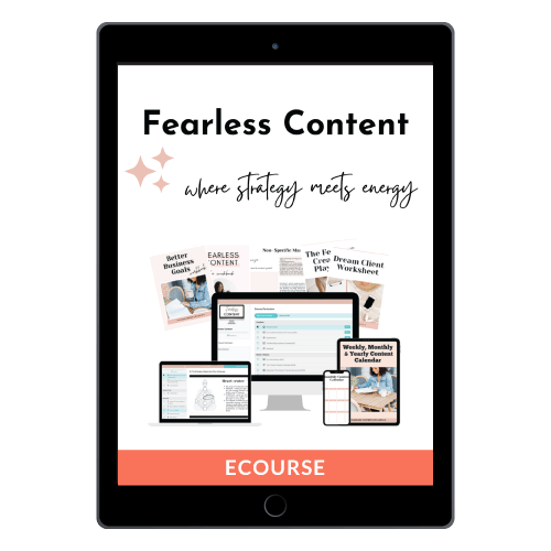 Fearless Content: A 4-Week Program to Unlock Your Best Content, Uplevel Your Brand & Create Profound Impact