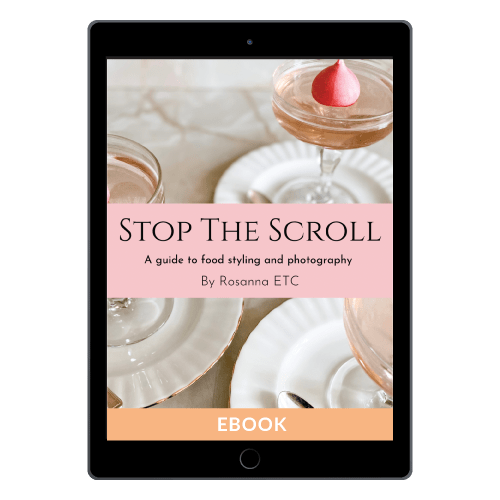 Stop The Scroll - A Guide To Food Styling and Photography