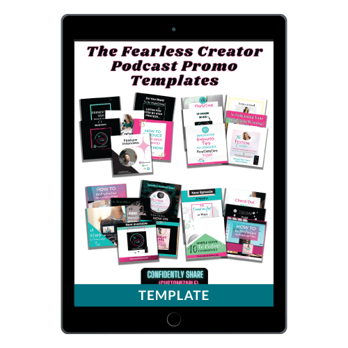 The Fearless Creator Canva Podcast Promo Templates: Confidently Share Your Promotions for a Profitable Podcast!
